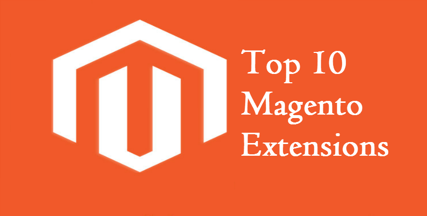 Top 10 Magento Extensions